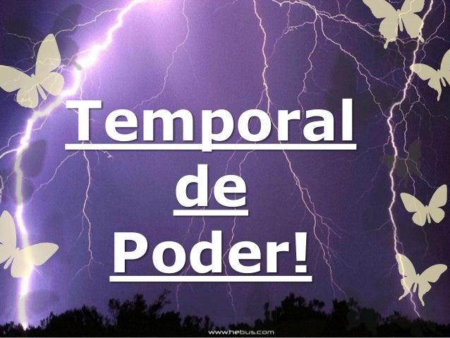 Temporal de Poder!