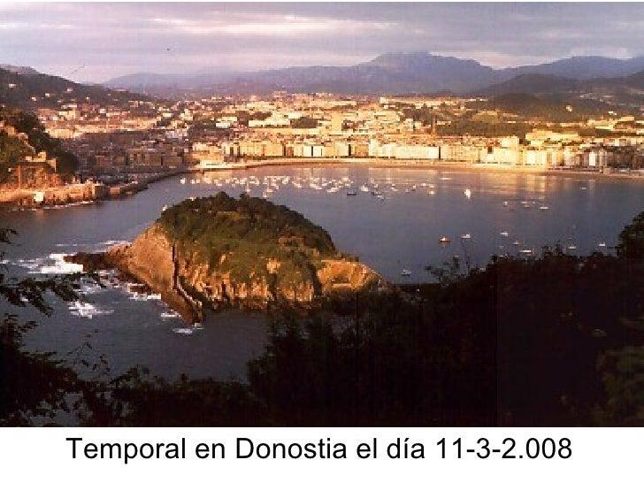 Temporal en Donostia el día 11-3-2.008