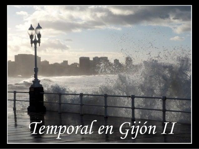 Temporal en Gijón II
