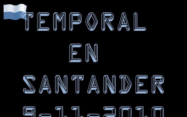 Temporal  En  Santander 9-11-2010