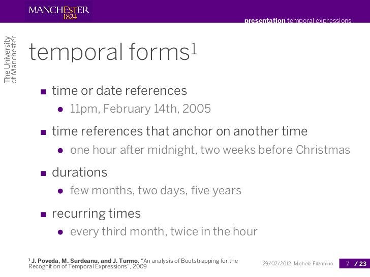 presentation temporal expressionstemporal                           forms 1       ■ time or date references          ●   1...