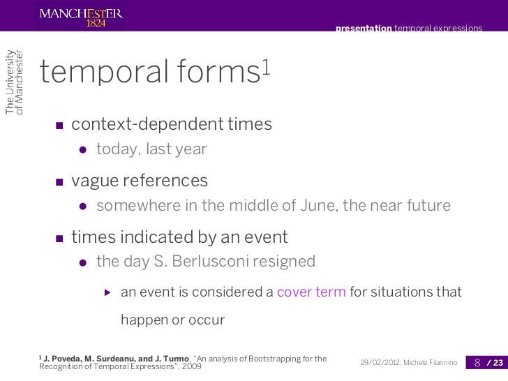 presentation temporal expressionstemporal                           forms 1       ■ context-dependent times          ●   t...