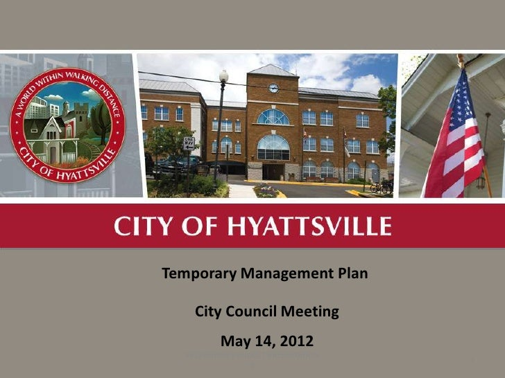 A                            Temporary Management Plan                                City Council Meeting                ...