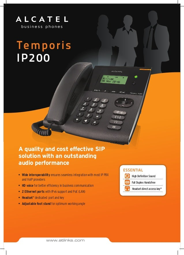Temporis IP200 A quality and cost effective SIP solution with an outstanding audio performance • Wide interoperability en...
