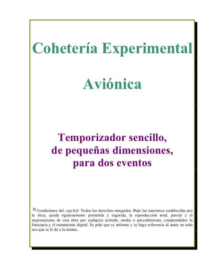 Cohetería Experimental                              Aviónica            Temporizador sencillo,           de pequeñas dimen...