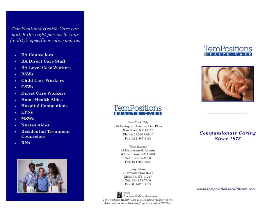 TemPositions Health Care can  match the right person to your facility's specific needs, such as:    •   BA Counselors   • ...