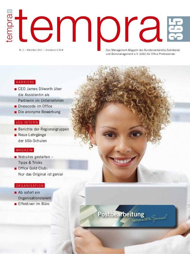 Nr. 2 | März/April 2011 | Einzelpreis 5,50 E Das Management-Magazin des Bundesverbandes Sekretariat und Büromanagement e....