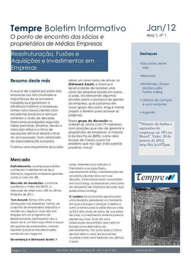 Reestruturação, Fusões e Aquisições e Investimentos em Empresas Mercado Endividamento: as empresas médias começam a desala...