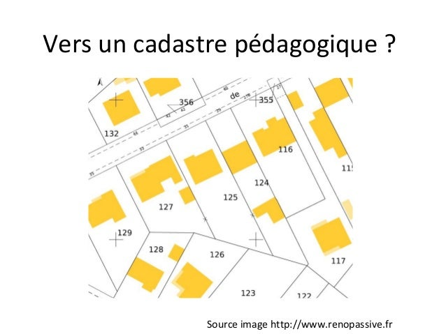 Vers un cadastre pédagogique ? Source image http://www.renopassive.fr