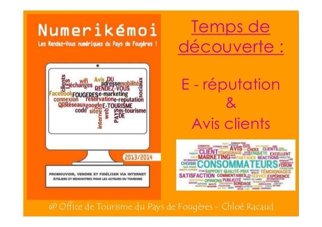 Temps de découverte : E - réputation & Avis clients  @ Office de Tourisme du Pays de Fougères - Chloé Racaud