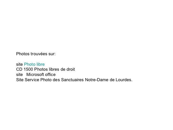 Photos trouvées sur: site  Photo libre  CD 1500 Photos libres de droit site  Microsoft office Site  Service Photo des Sanc...