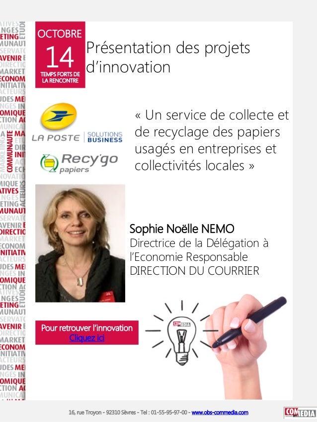 OCTOBRE  14  TEMPS FORTS DE LA RENCONTRE  Présentation des projets d'innovation « Un service de collecte et de recyclage d...