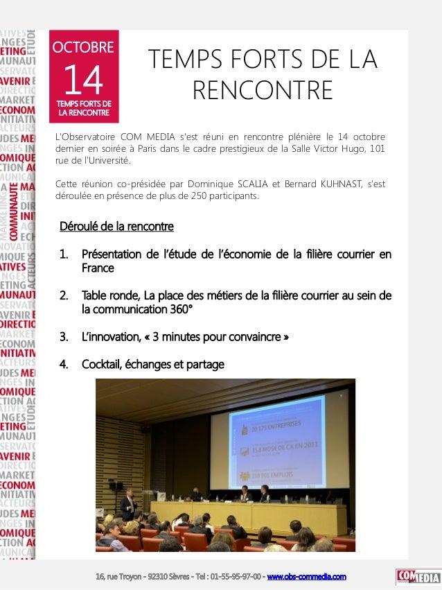 OCTOBRE  14  TEMPS FORTS DE LA RENCONTRE  TEMPS FORTS DE LA RENCONTRE  L'Observatoire COM MEDIA s'est réuni en rencontre p...