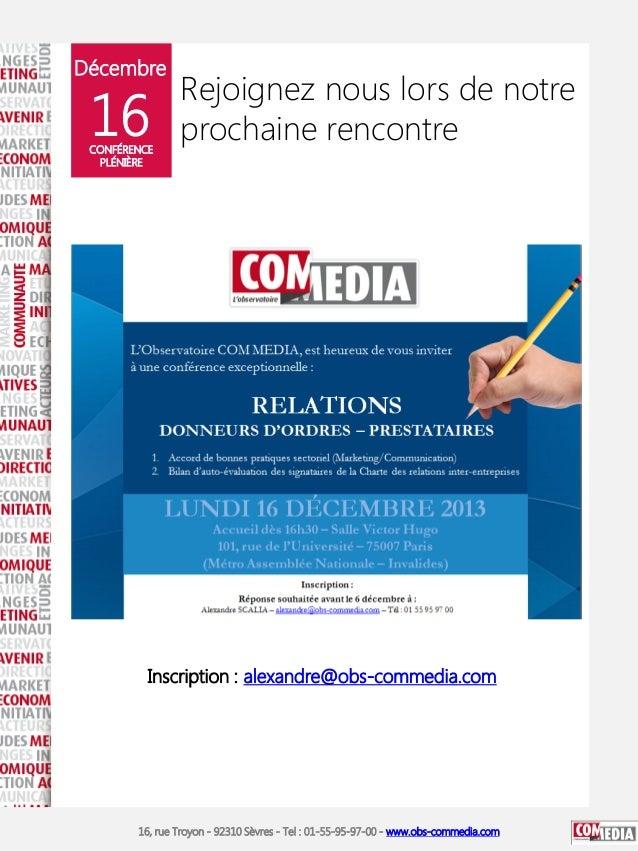 Décembre  16  CONFÉRENCE PLÉNIÈRE  Rejoignez nous lors de notre prochaine rencontre  Inscription : alexandre@obs-commedia....