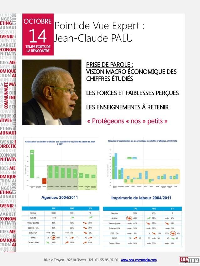 OCTOBRE  14  Point de Vue Expert : Jean-Claude PALU  TEMPS FORTS DE LA RENCONTRE  PRISE DE PAROLE : VISION MACRO ÉCONOMIQU...
