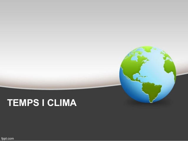 TEMPS I CLIMA