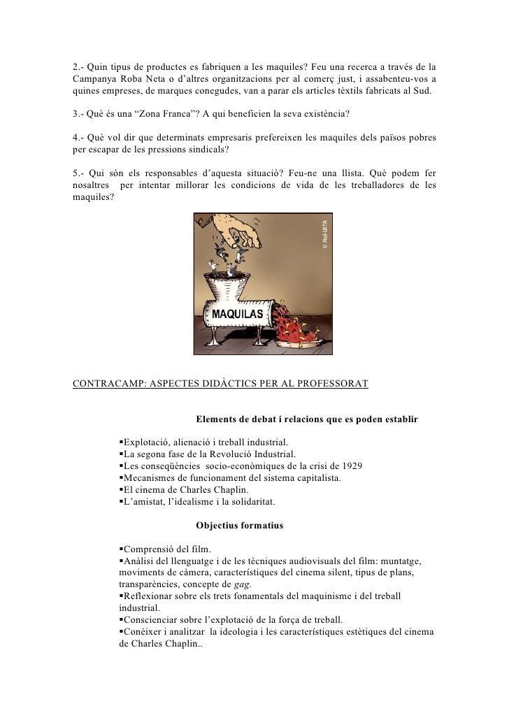 2.- Quin tipus de productes es fabriquen a les maquiles? Feu una recerca a través de la Campanya Roba Neta o d'altres orga...