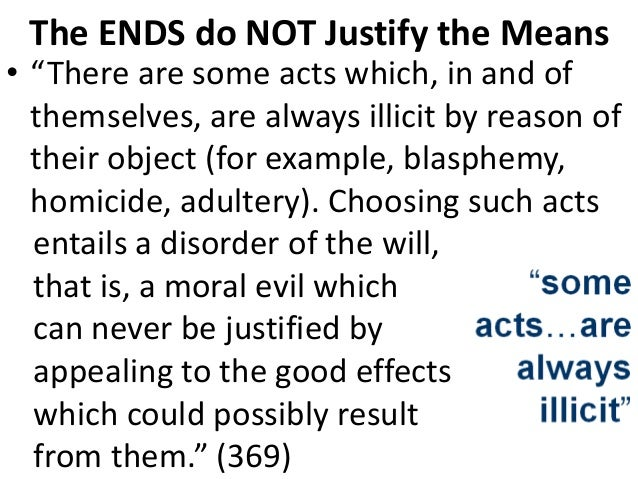 the end justifies the means quote