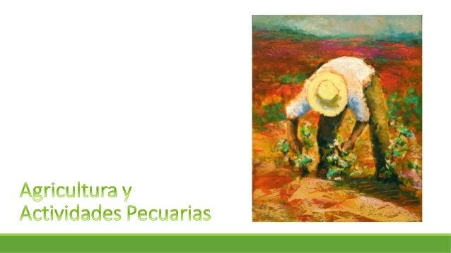 """¿Qué es agricultura? Son todas aquellas """"técnicas y conocimientos para cultivar la tierra"""", es decir que también comprende..."""