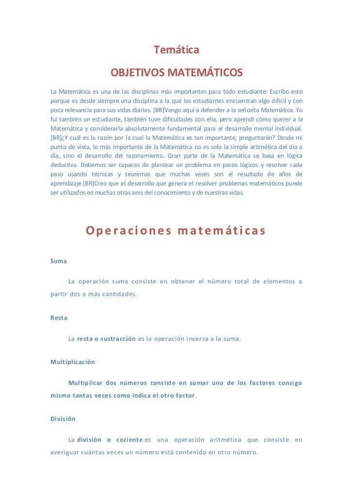 Temática                      OBJETIVOS MATEMÁTICOSLa Matemática es una de las disciplinas más importantes para todo estud...