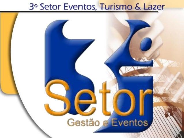 3º Setor Eventos, Turismo & Lazer