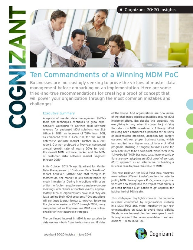 Ten Commandments of a Winning MDM PoC Businesses are increasingly seeking to prove the virtues of master data management b...