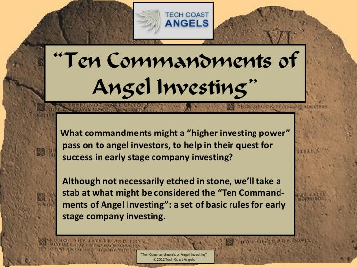 """Ten Commandments of   Angel Investing""What commandments might a ""higher investing power""pass on to angel investors, to he..."