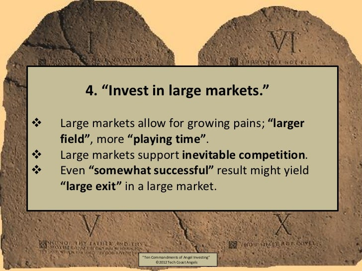 """4. """"Invest in large markets.""""   Large markets allow for growing pains; """"larger    field"""", more """"playing time"""".   Large m..."""