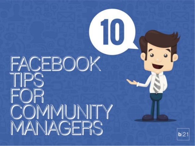 10 Facebook Tips for Community Managers