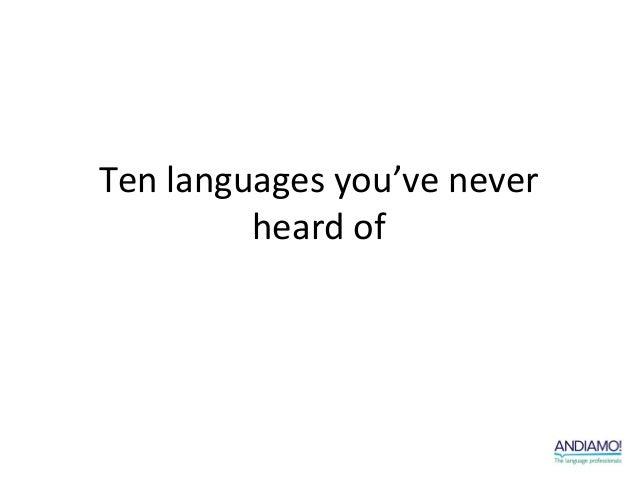 Ten languages you've never         heard of