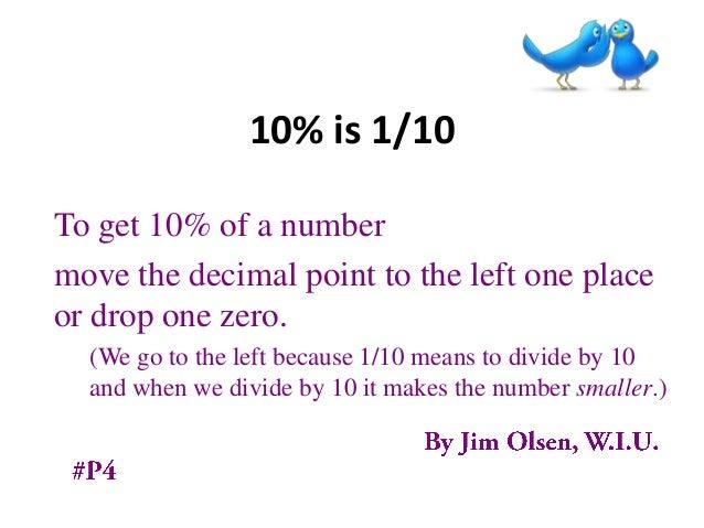 ten percent is one tenth