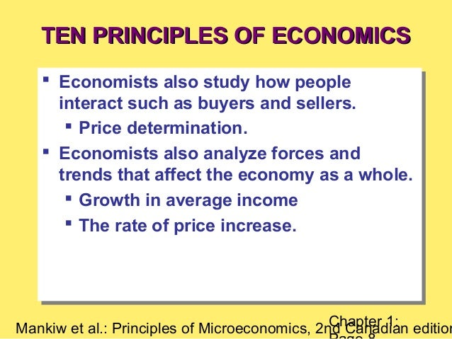 the 10 principles of economics the 10 principles of economics you should know economics is a critical part of our  life almost everything we do is in one way or the other connected to it whether.
