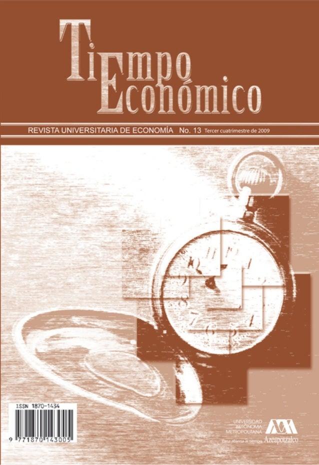 No. 13 Tercer cuatrimestre de 2009REVISTA UNIVERSITARIA DE ECONOMÍA