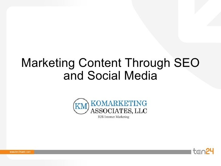 Marketing Content Through SEO and Social Media