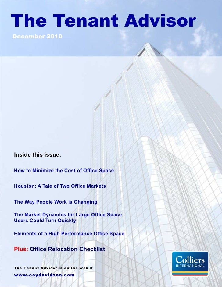 The Tenant AdvisorDecember 2010Inside this issue:How to Minimize the Cost of Office SpaceHouston: A Tale of Two Office Mar...