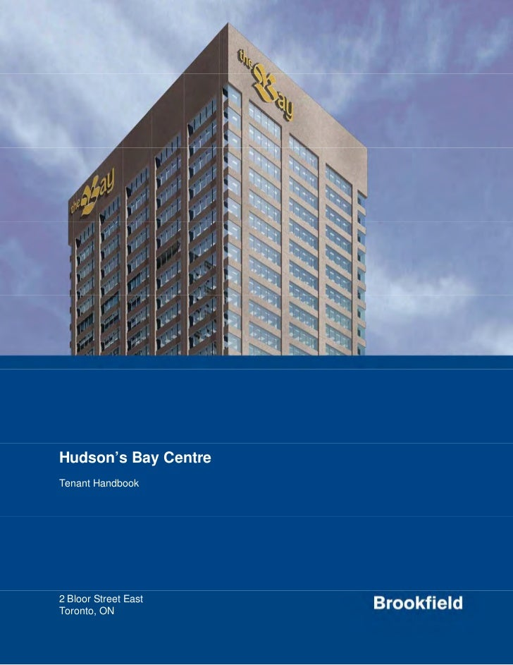 Hudson's Bay CentreTenant Handbook2 Bloor Street EastToronto, ON