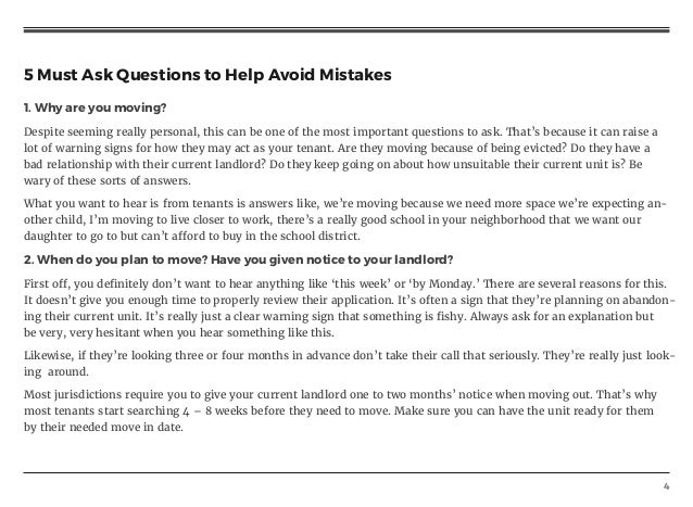 4 5 Must Ask Questions to Help Avoid Mistakes 1. Why are you moving? Despite seeming really personal, this can be one of t...