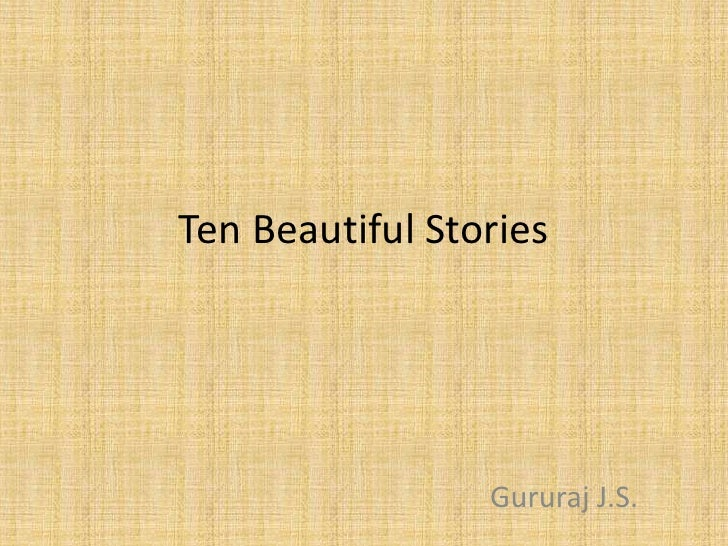 Ten Beautiful Stories                 Gururaj J.S.
