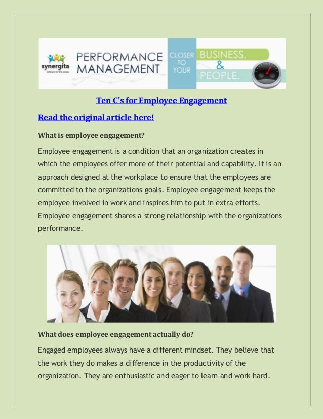 Ten C's for Employee Engagement Read the original article here! What is employee engagement? Employee engagement is a cond...