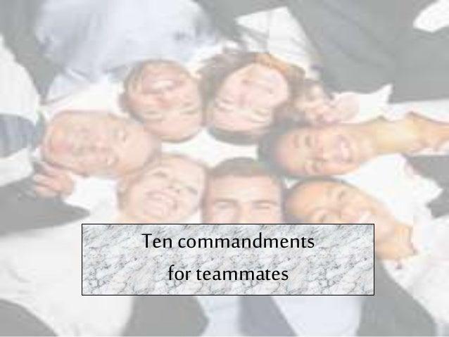 Ten commandments for teammates
