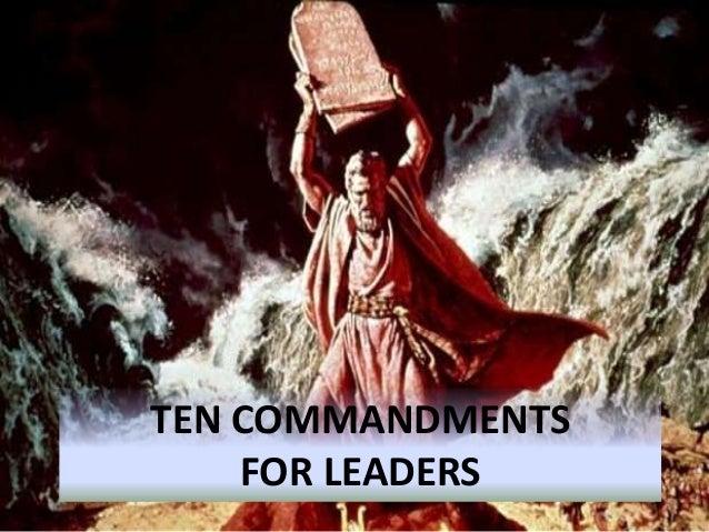 TEN COMMANDMENTS FOR LEADERS