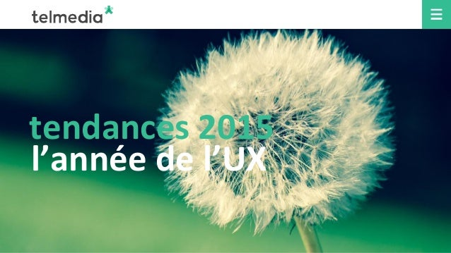 tendances 2015 l'année de l'UX