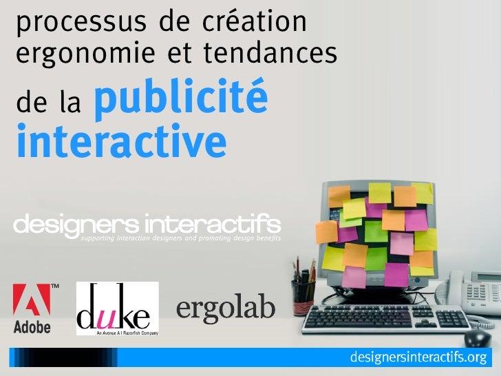 processus de création ergonomie et tendances     publicité de la interactive