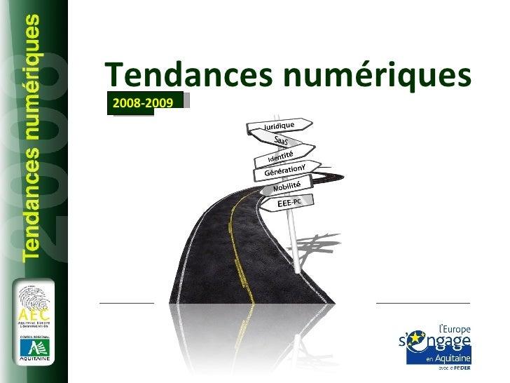 Tendances numériques 2008-2009