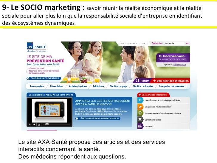 9- Le SOCIO marketing :  savoir réunir la réalité économique et la réalité sociale pour aller plus loin que la responsabil...