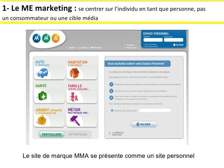 1- Le ME marketing :  se centrer sur l'individu en tant que personne, pas un consommateur ou une cible média   Le site de ...