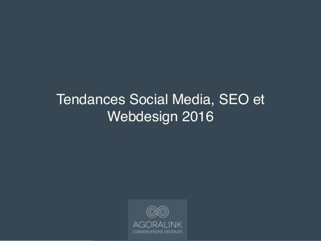 Tendances Social Media, SEO et Webdesign 2016