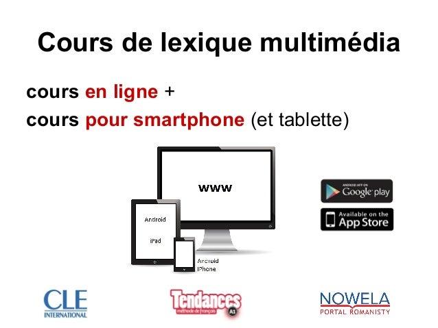 Cours de lexique multimédia cours en ligne + cours pour smartphone (et tablette)