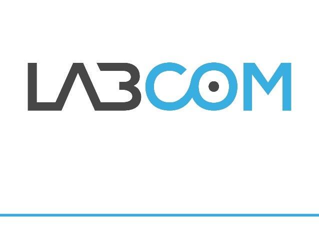 CONCEPT  Laboratoire d'idées et d'échange, LabCom est le lieu de rencontre des professionnels de la Communication et du Di...