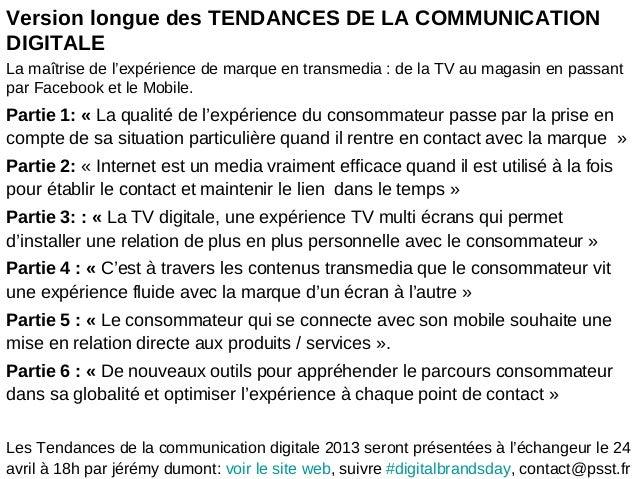 Version longue des TENDANCES DE LA COMMUNICATIONDIGITALELa maîtrise de l'expérience de marque en transmedia : de la TV au ...